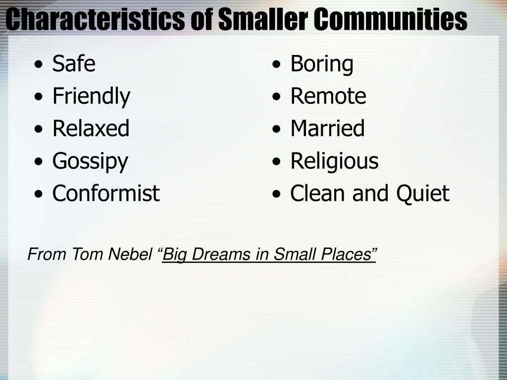 Characteristics of Smaller Communities