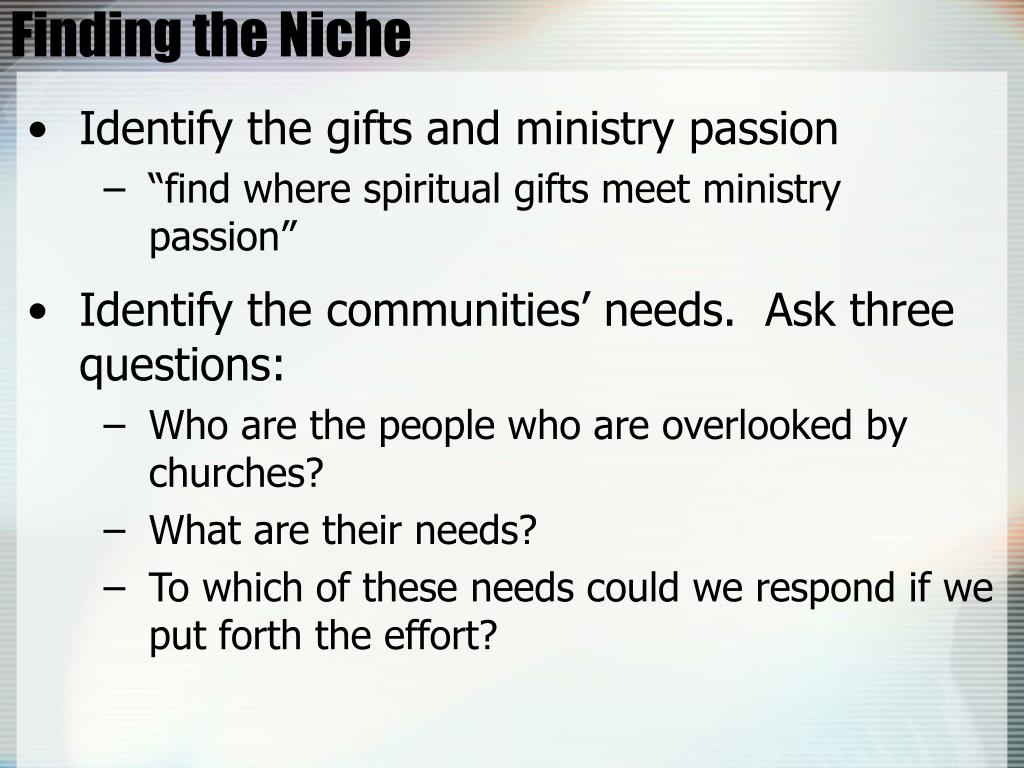 Finding the Niche