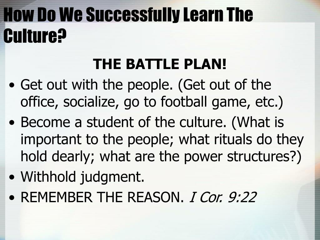 How Do We Successfully Learn The Culture?