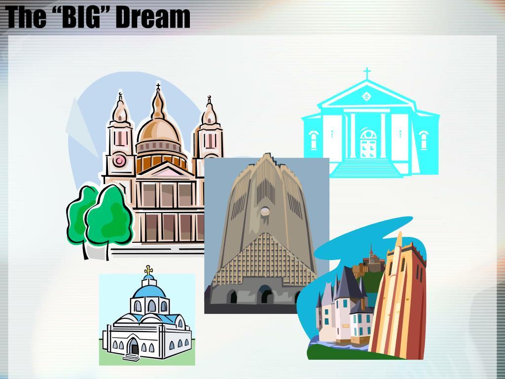 """The """"BIG"""" Dream"""