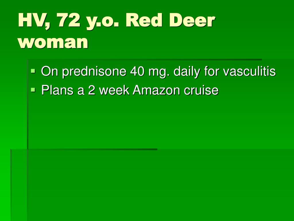 HV, 72 y.o. Red Deer woman