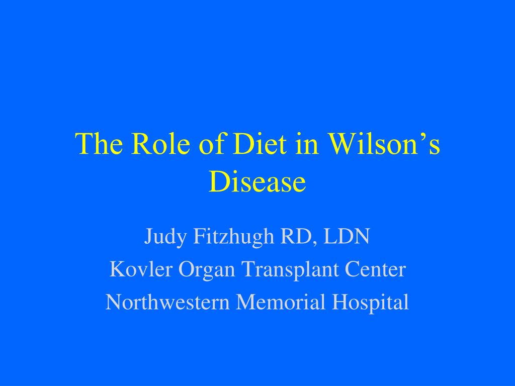 the role of diet in wilson s disease