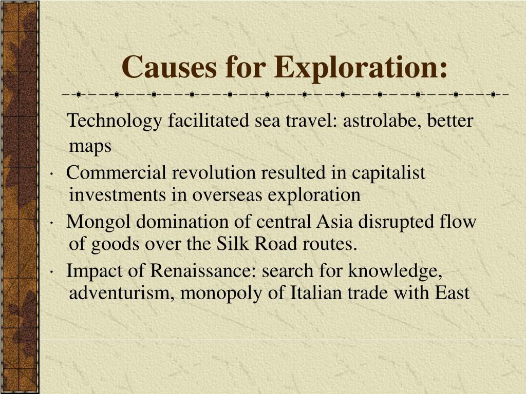 Causes for Exploration: