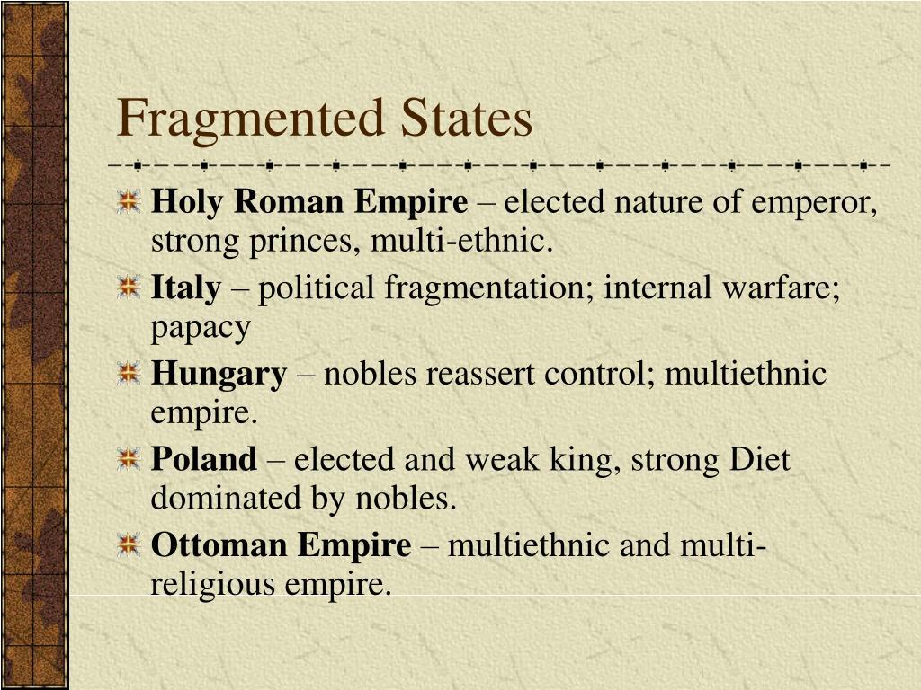 Fragmented States