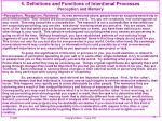 5 definitions and functions of intentional processes perception and memory