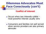 dilemmas advocates must face consciously con t