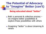 the potential of advocacy to imagine better con t
