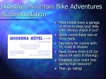 nicedays mountain bike adventures accommodation