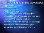 nicedays mountain bike adventures le havre