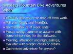 nicedays mountain bike adventures when