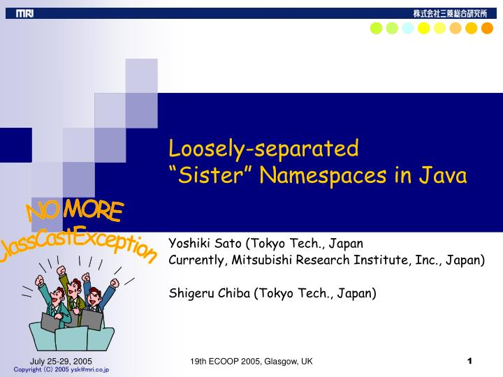 Loosely separated sister namespaces in java
