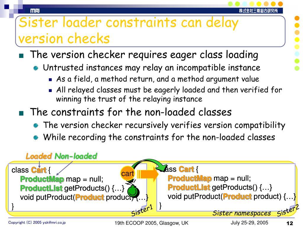 Sister loader constraints can delay version checks