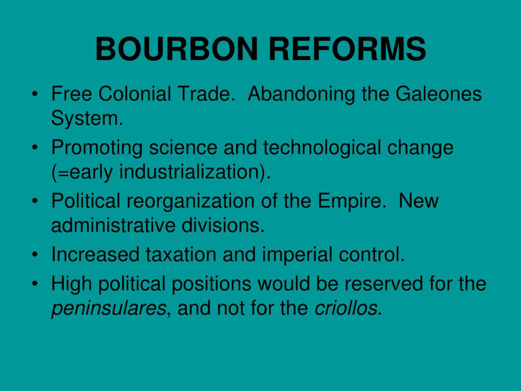 BOURBON REFORMS