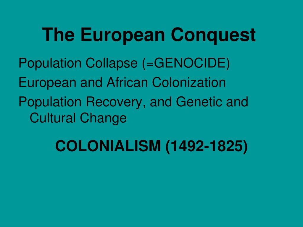 The European Conquest