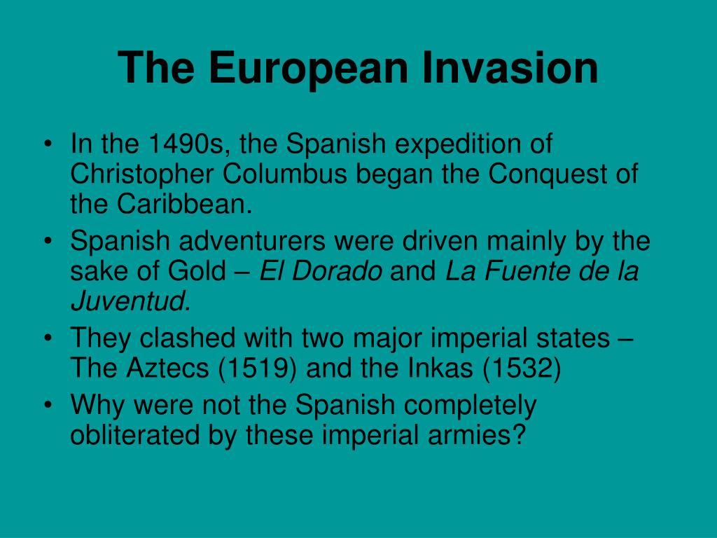 The European Invasion