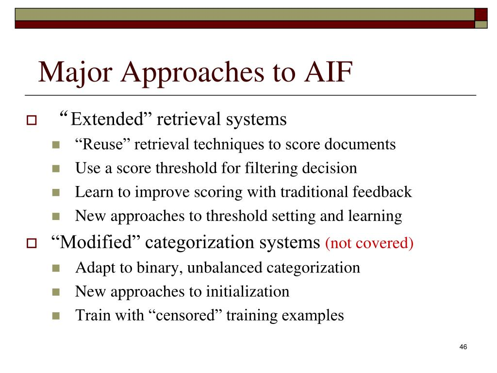 Major Approaches to AIF