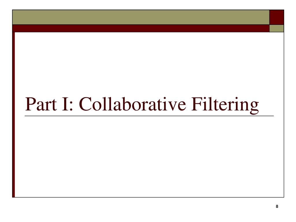 Part I: Collaborative Filtering