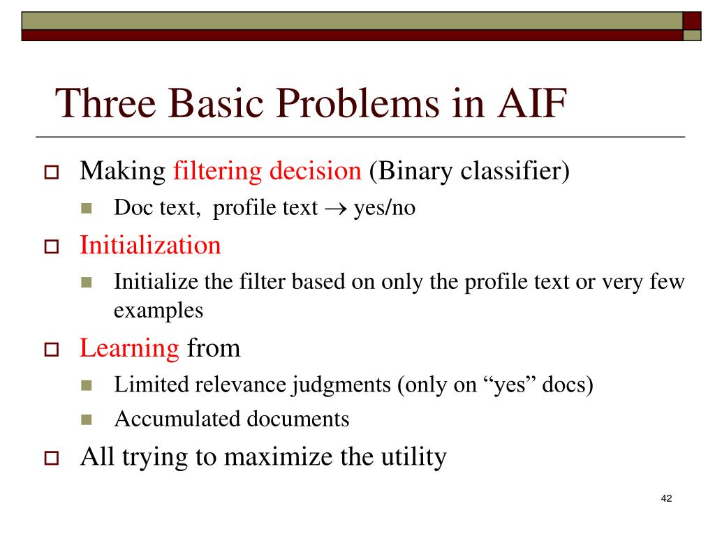 Three Basic Problems in AIF