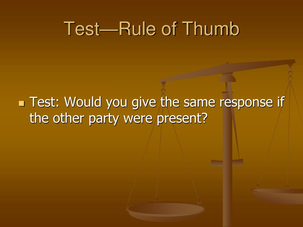 Test—Rule of Thumb