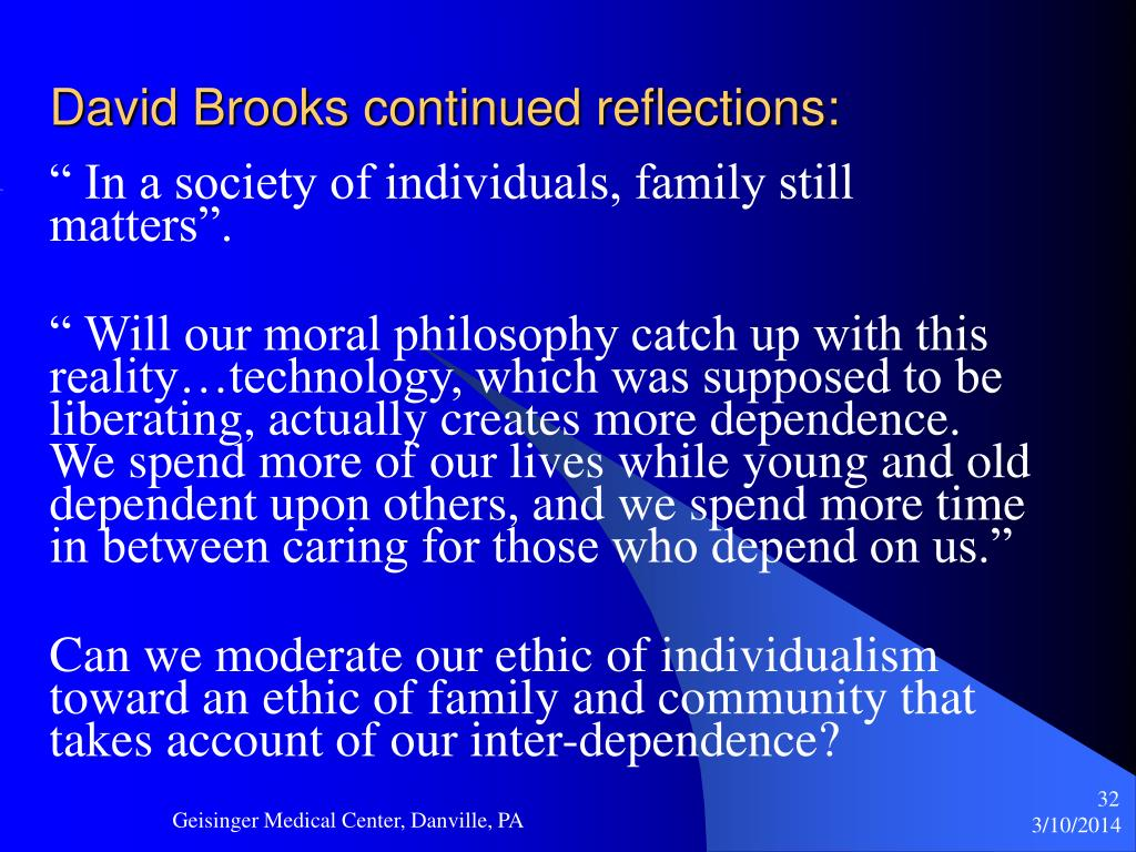 David Brooks continued reflections: