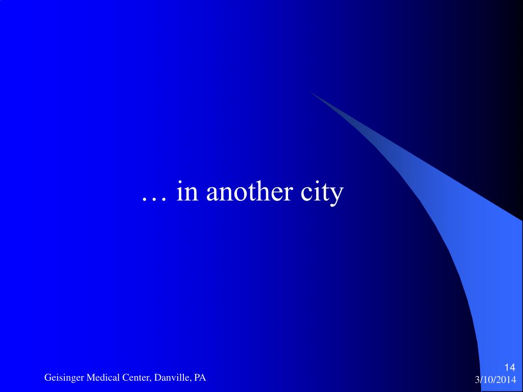 … in another city