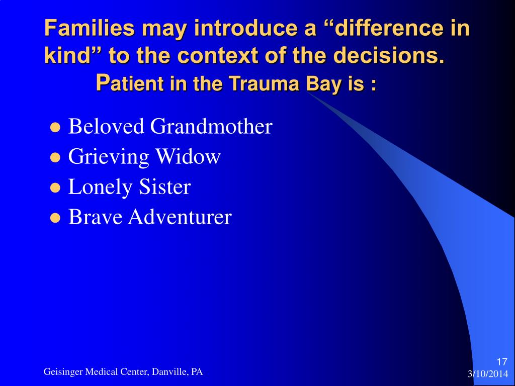 """Families may introduce a """"difference in kind"""" to the context of the decisions."""