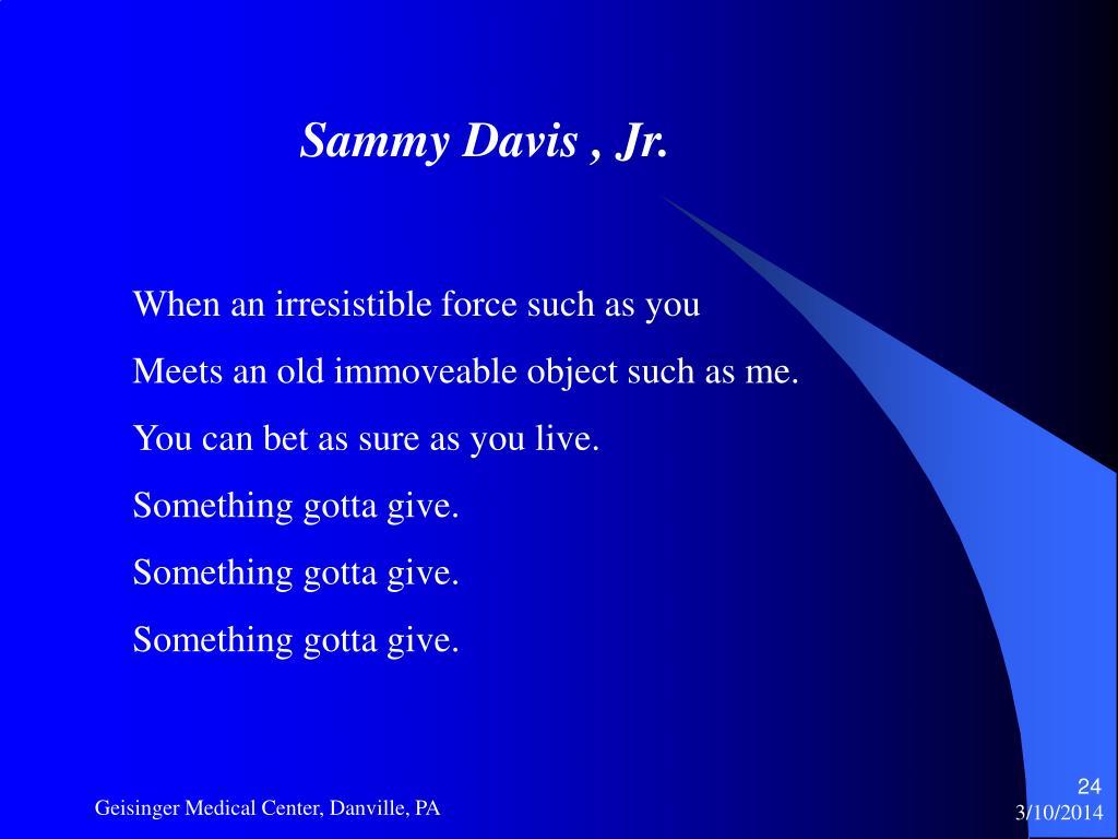 Sammy Davis , Jr.