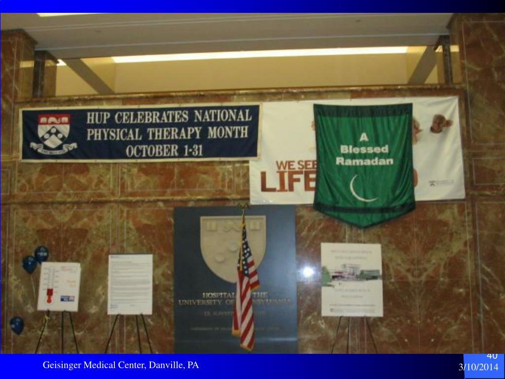 Geisinger Medical Center, Danville, PA