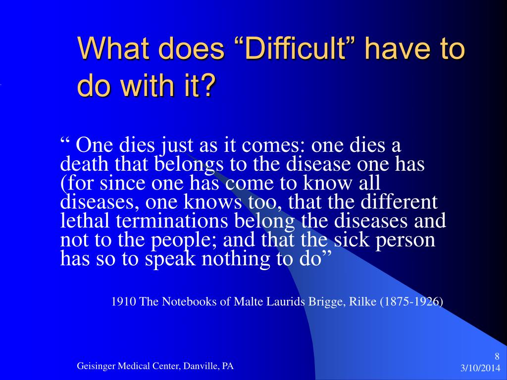 "What does ""Difficult"" have to do with it?"