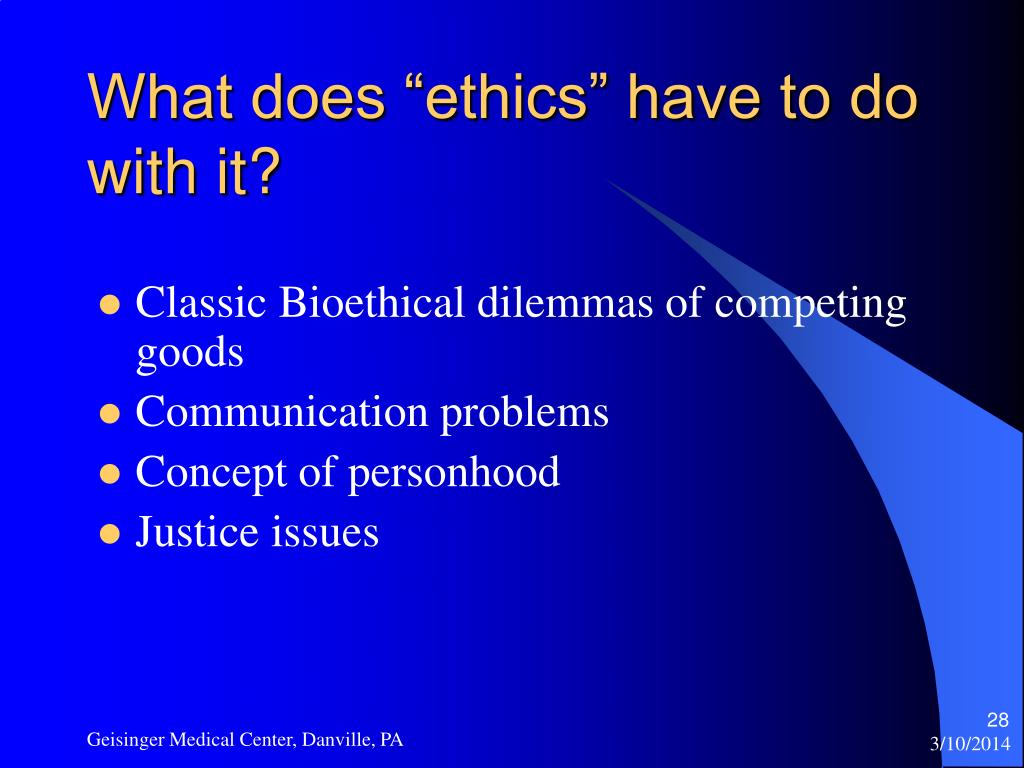 "What does ""ethics"" have to do with it?"