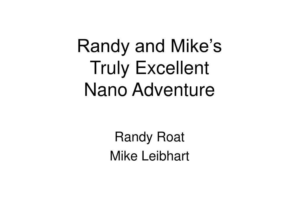 Randy and Mike's