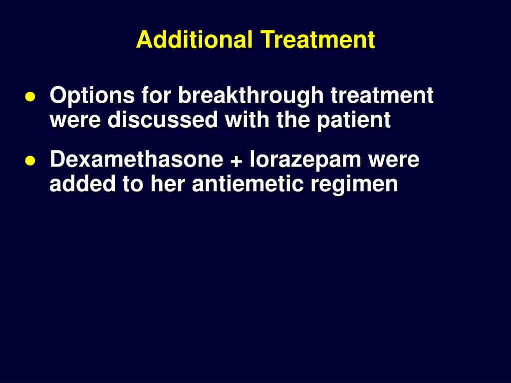 Additional Treatment