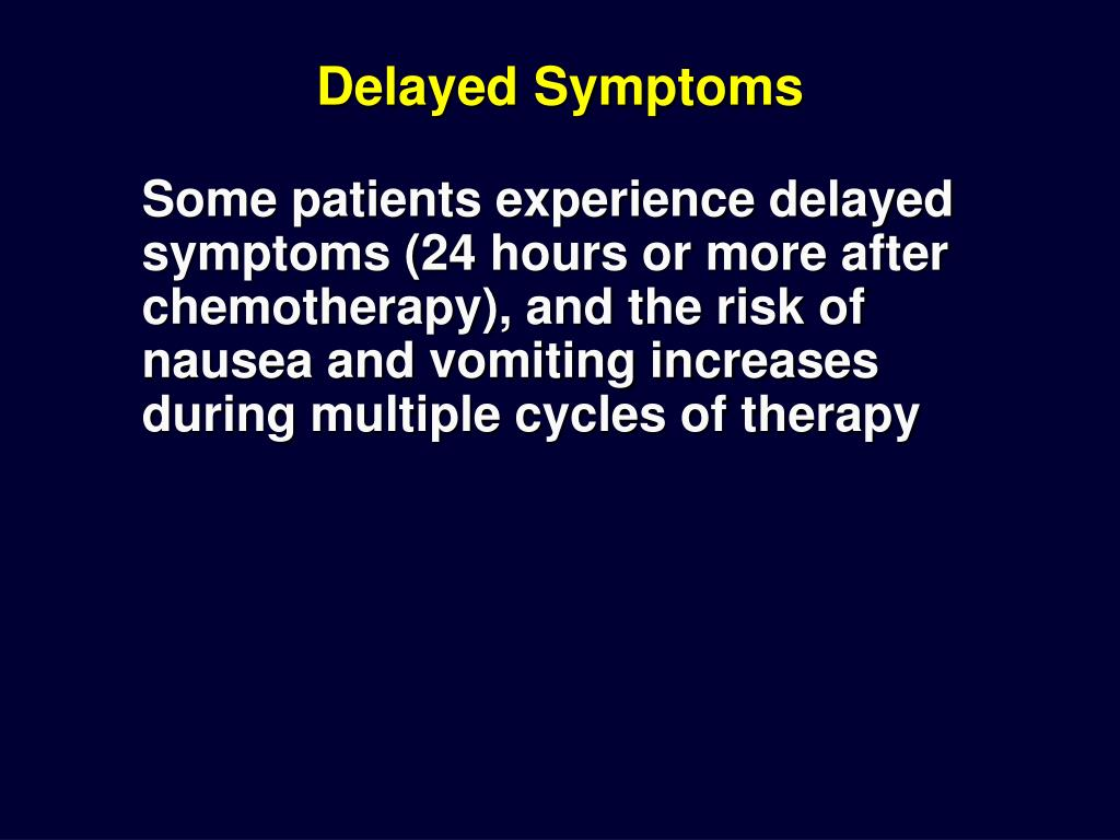 Delayed Symptoms