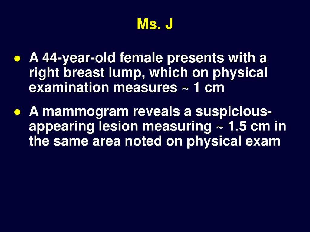 Ms. J