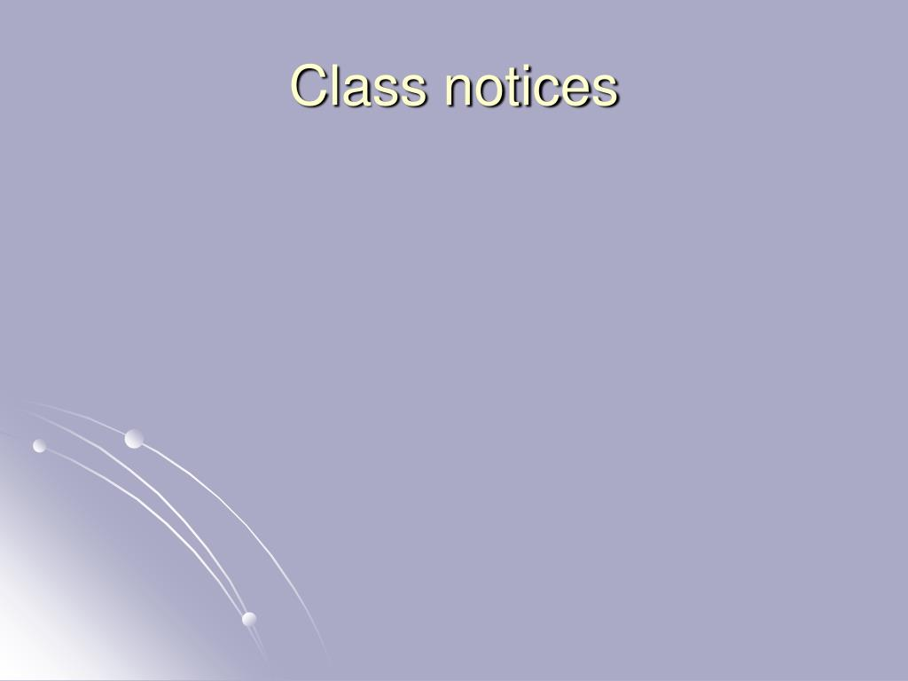 Class notices