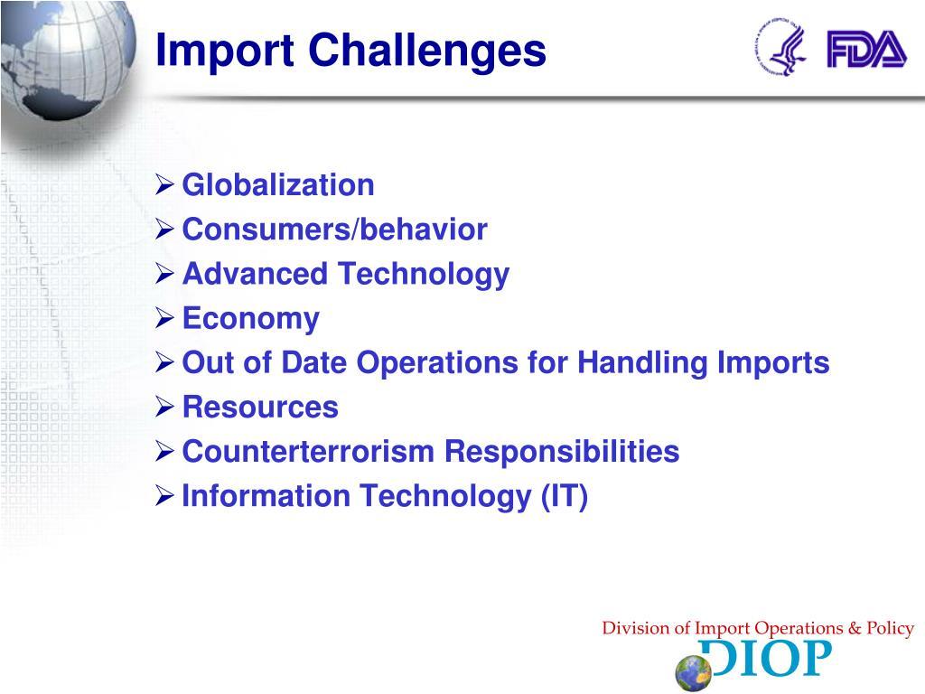 Import Challenges