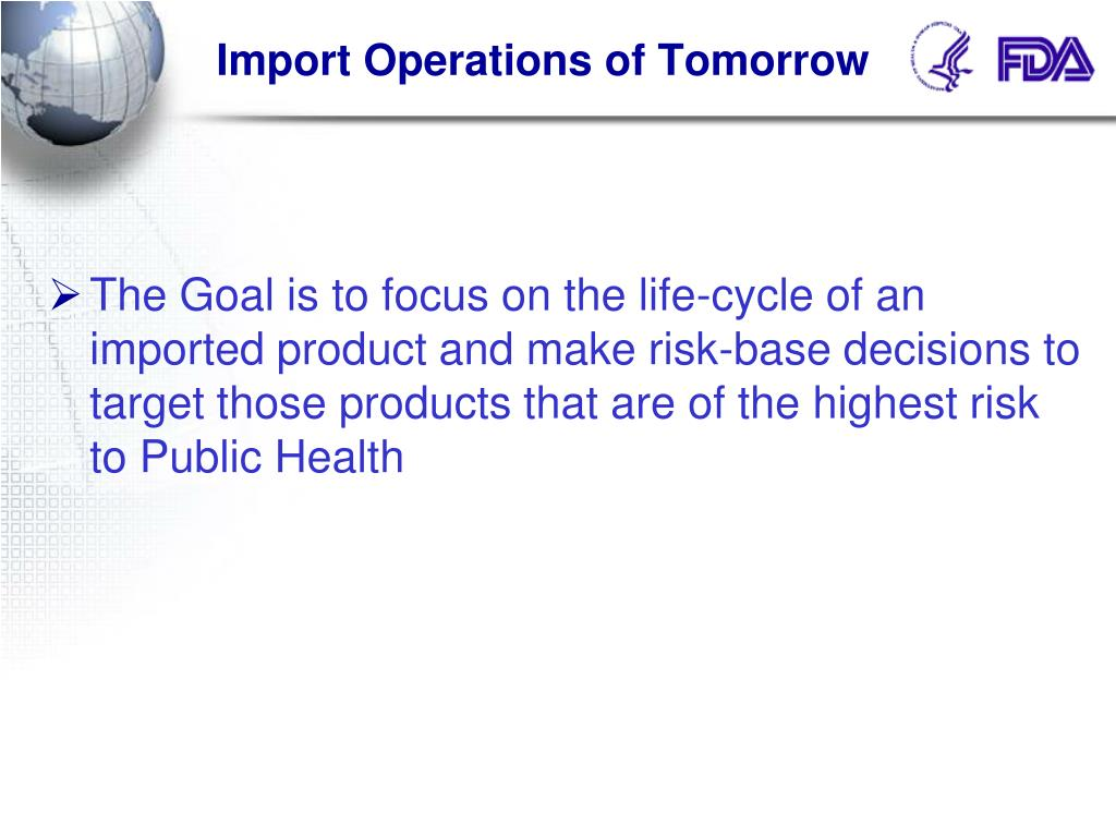 Import Operations of Tomorrow