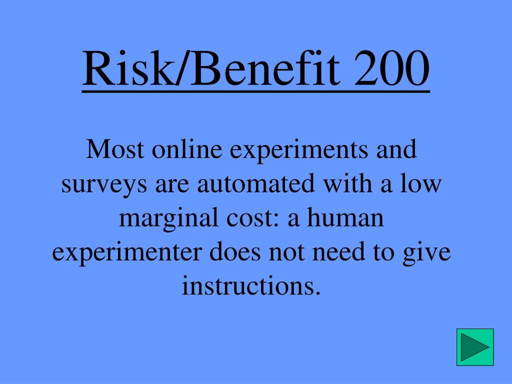 Risk/Benefit 200