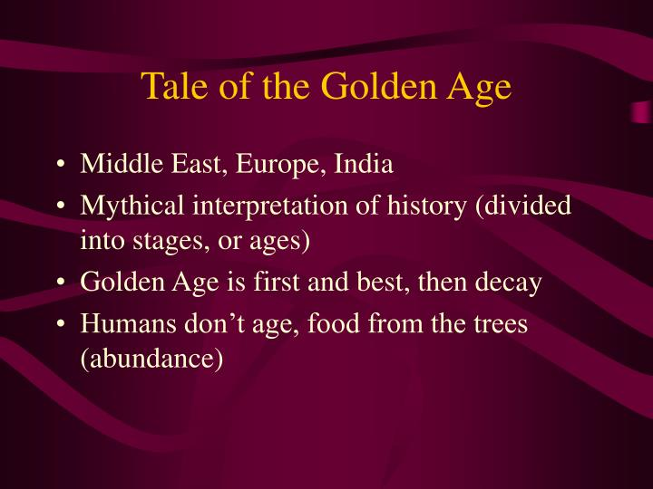 Tale of the Golden Age