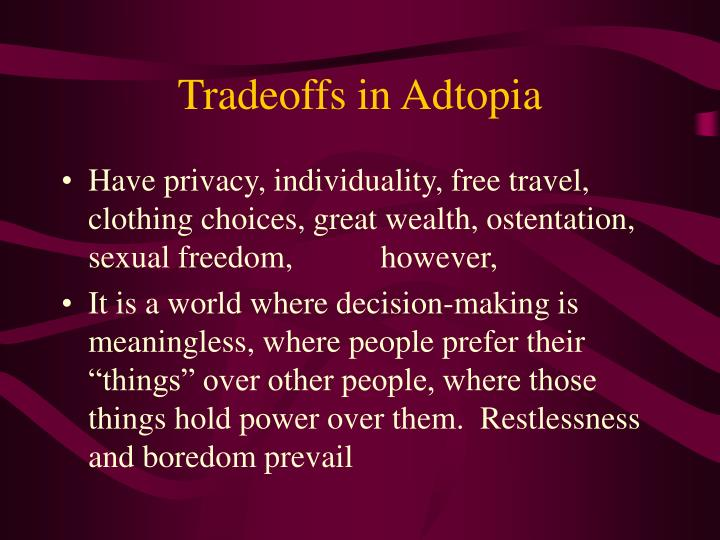 Tradeoffs in Adtopia