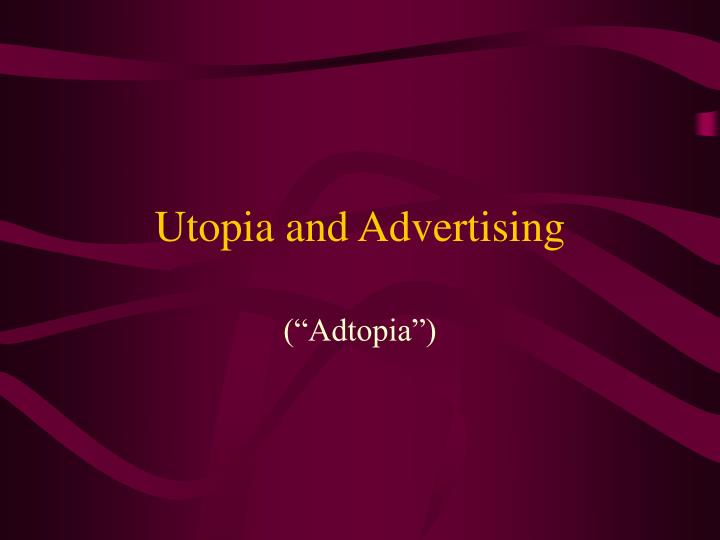 Utopia and advertising