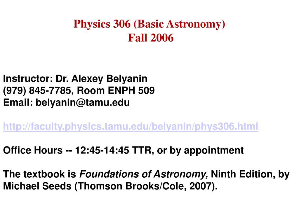 Physics 306 (Basic Astronomy)
