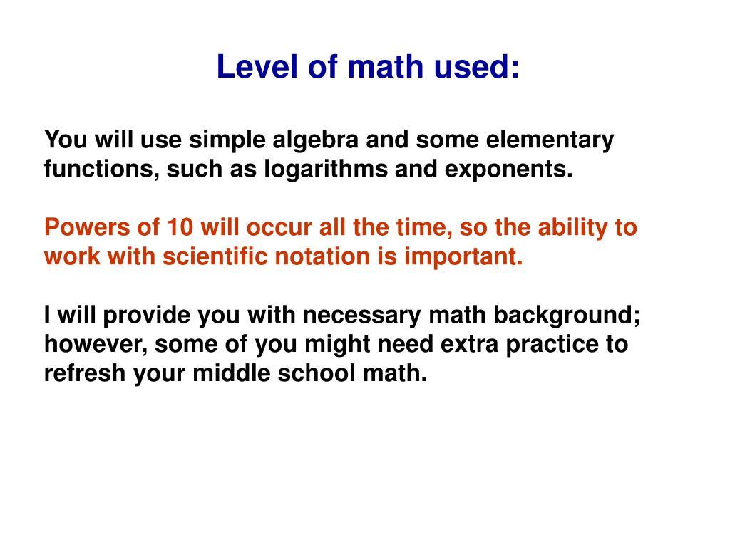 Level of math used: