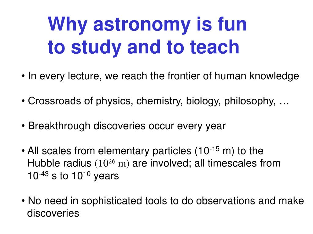 Why astronomy is fun