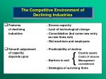 the competitive environment of declining industries