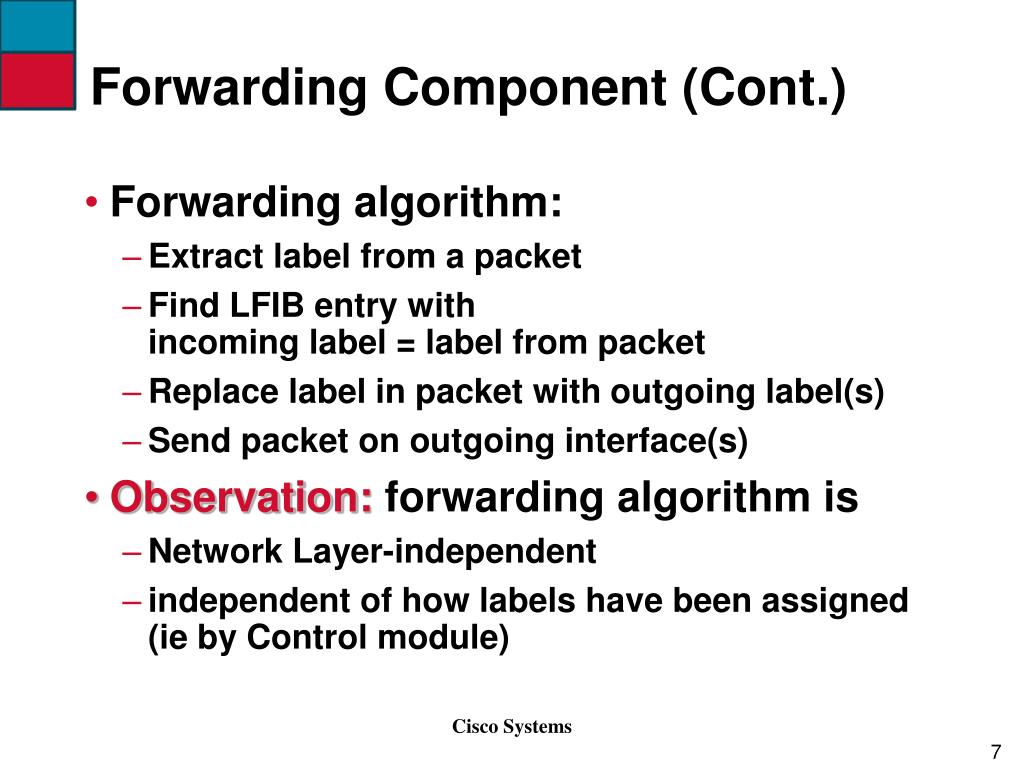 Forwarding Component (Cont.)