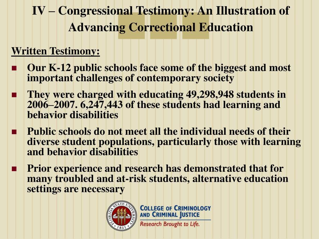 IV – Congressional Testimony: An Illustration of Advancing Correctional Education