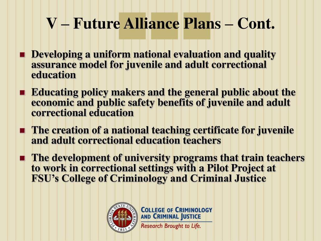 V – Future Alliance Plans – Cont.