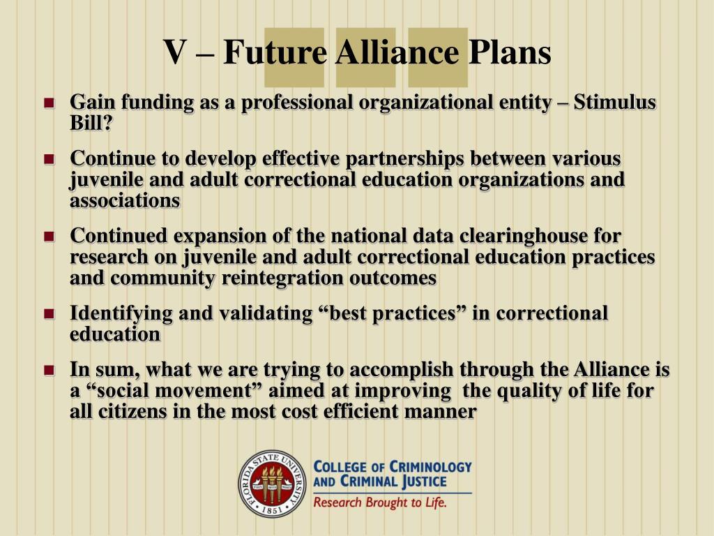 V – Future Alliance Plans
