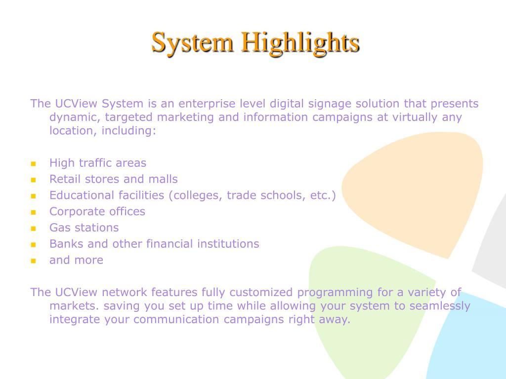 System Highlights